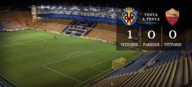 Villarreal-Roma - precedenti, statistiche e curiosità