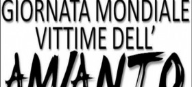 Giornata Vittime Amianto: 28 aprile 2018